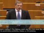 Nigel Farage: Kako se Hrvatsku mitom i silom ugurava u Europsku uniju