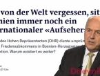 Neue Zürcher Zeitung: Visoki predstavnik u BiH kao melankolični europski konzul s početka 19. vijeka