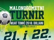 Veliki malonogometni turnir ''Mijat Tomić Doljani 2018.''